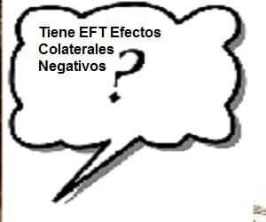 tiene eft efectos colaterales negativos
